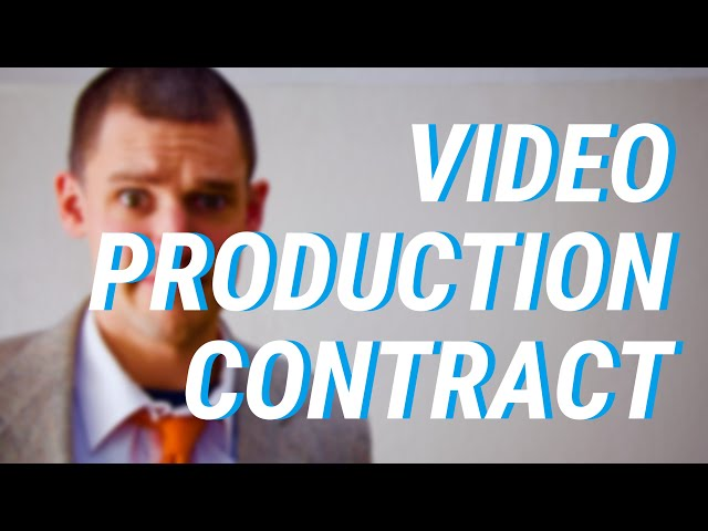 Videographers How To Draft A Video Production Contract Right Now