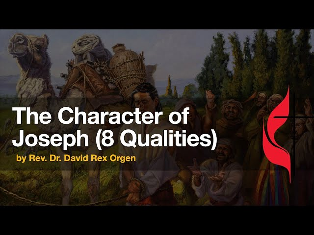 The Character of Joseph (8 Qualities)