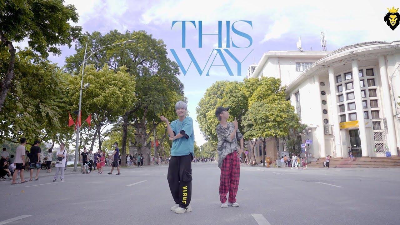 THIS WAY - CARA x NOWAY x KHẮC HƯNG | KION X DANCE TEAM | SPX ENTERTAINMENT