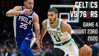 Celtics vs 76ers HIGHLIGHTS Full Game | NBA Playoffs Game 4 August 23rd, 2020
