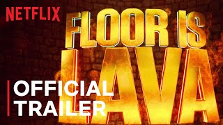 Floor is Lava | Official Trailer | Netflix