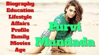 Purvi Mundada Biography | Age | Family | Affairs | Movies | Education | Lifestyle and Profile