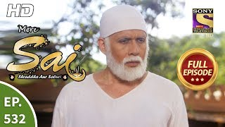 Mere Sai - Ep 532 - Full Episode - 8th October, 2019