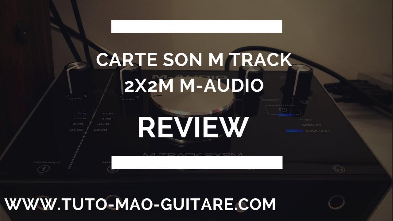 review carte son m track 2x2m m audio gratuit et complet youtube