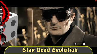 Stay Dead Evolution (Fly By)