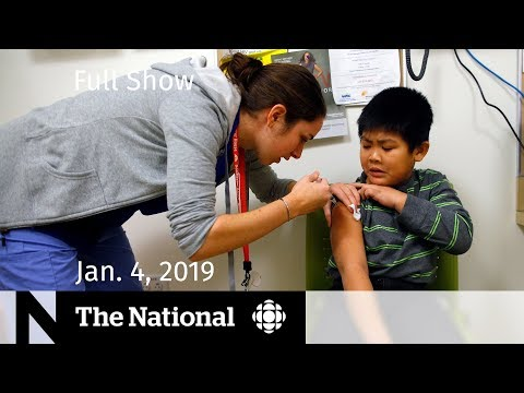The National for January 4, 2019 — Flu Numbers, Food Guide Worries, Political Fashion