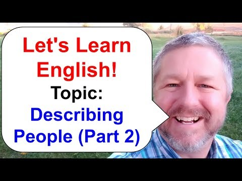 Let's Learn English! How to Describe People in English Part 2