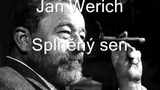 Jan Werich - Splněný sen