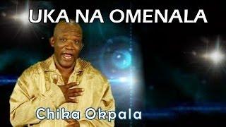 Bro Chika Okpala - Uka Na Omenala - Nigerian Gospel music