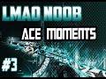 LMAO NOOOB | CSGO AK47 ACE | ACE MOMENTS #3