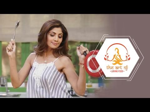The Art of Loving Food - Promo | Shilpa Shetty Kundra