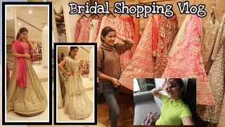 #Superशादी😍 - My Bridal Shopping In Delhi