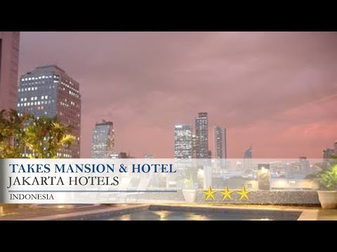 Takes Mansion & Hotel - Jakarta Hotels, Indonesia