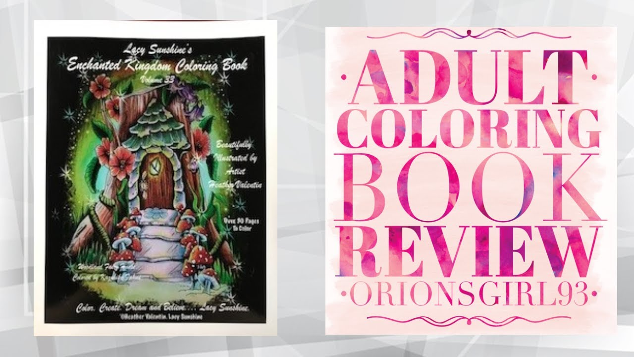 Lacy Sunshines Enchanted Kingdom Coloring Book Review