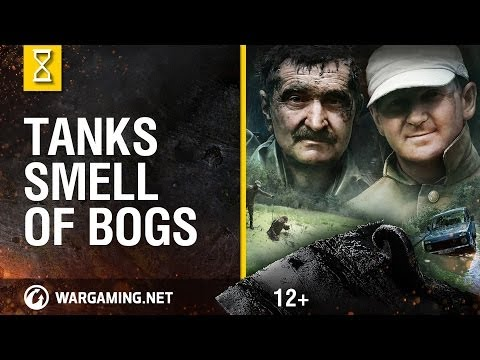 Tanks Smell of Bogs - World of Tanks