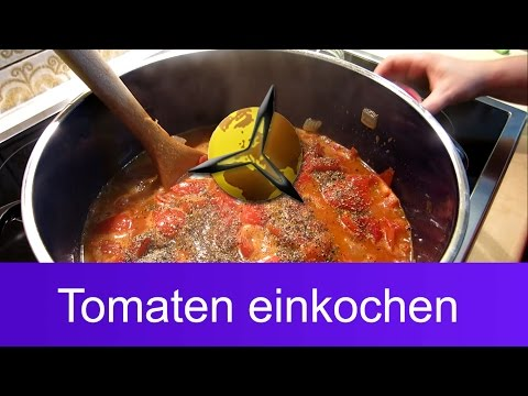 Tomaten einkochen: Tomatensauce selber konservieren