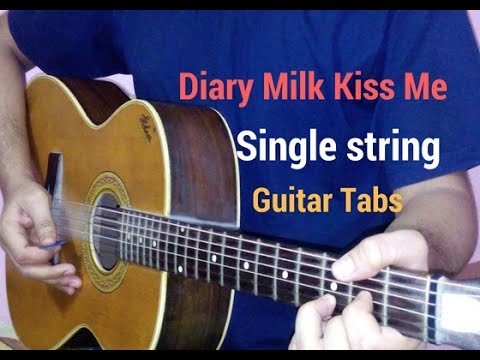 Dairy Milk kiss me one string guitar tabs lead lesson tutorial cover