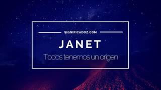 JANET - Significado del Nombre Janet ♥ ¿Que Significa?
