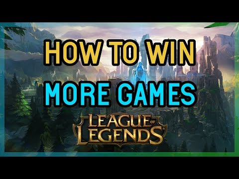 HOW TO GET WIN AT LEAGUE OF LEGENDS GUIDE
