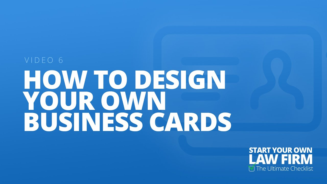 Video 6 How To Design Your Own Business Cards Youtube