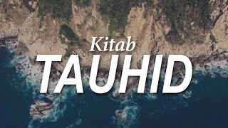 Kajian Kitab Tauhid - Bab 33 Tawakkal Kepada Allah (Bag.1) - Ustadz Ahmad Zainuddin Al-Banjary
