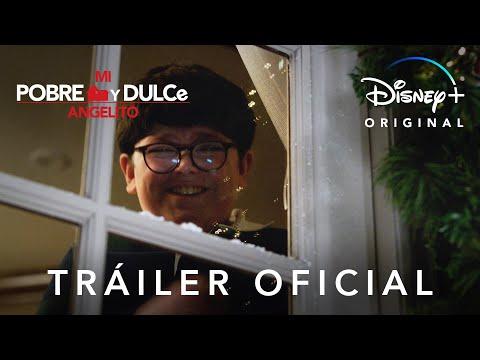 Mi Pobre y Dulce Angelito | Tráiler Oficial doblado | Disney+
