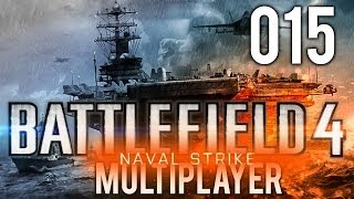 BATTLEFIELD 4 NAVAL STRIKE 015 Battleship Let s Play BF4 Multiplayer