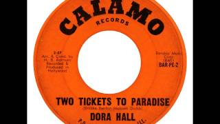 Dora Hall   Two Tickets To Paradise