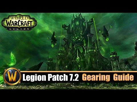 [WOW] Legion Patch 7.2 Gearing Up Guide - schnell auf 900 ilvl!