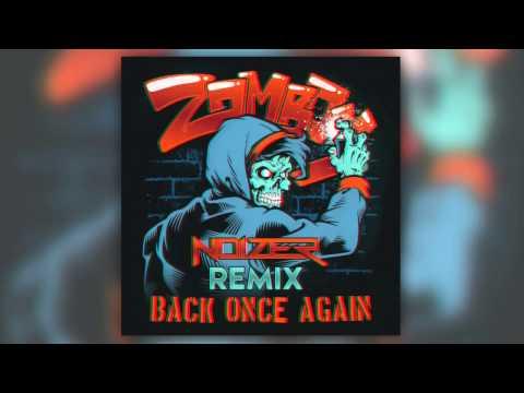 Zomboy - Back Once Again (Noizer Remix)