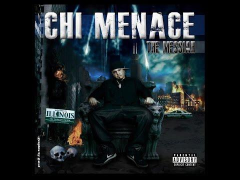 CHI MENACE x THE MESSIAH (Full Album)