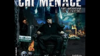 CHI MENACE x THE MESSIAH (Full Album)