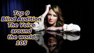 Top 9 Blind Audition (The Voice around the world 105)
