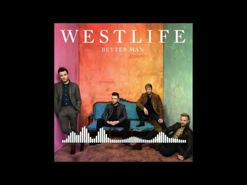 Westlife Better Man (HQ Audio)