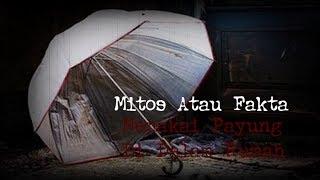 Video INI MITOS : Pakai Payung Dalam Rumah, Apa Akibatnya? download MP3, 3GP, MP4, WEBM, AVI, FLV Agustus 2018