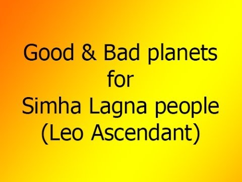 Good & Bad Planets: Leo Ascendant (SIMHA LAGNA)