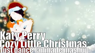Just Dance fanmade mashup- Cozy Little Christmas by Katy Perry (Cover by The Gashlers) Video