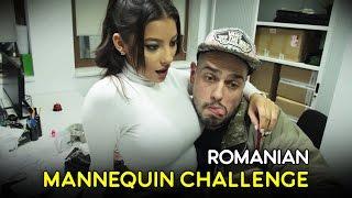 ROMANIAN MANNEQUIN CHALLENGE