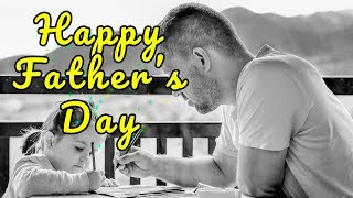 Happy Fathers Day Images Quotes 2018, with Text Messages and wishes