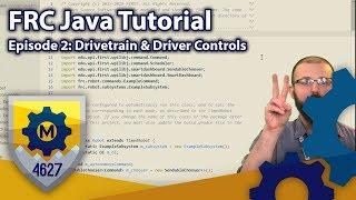 FRC Java Tutorial WPILib 2019 Command Based Framework Ep 2 Drivetrain and Driver Controls