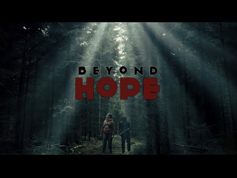 Beyond Hope  (short film 2016)   Filmed with Panasonic G7