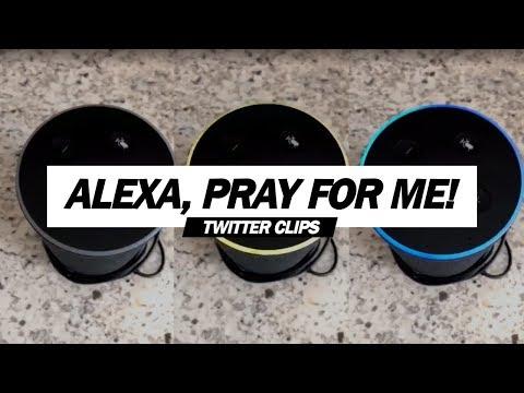 Austin James - Alexa recites a prayer