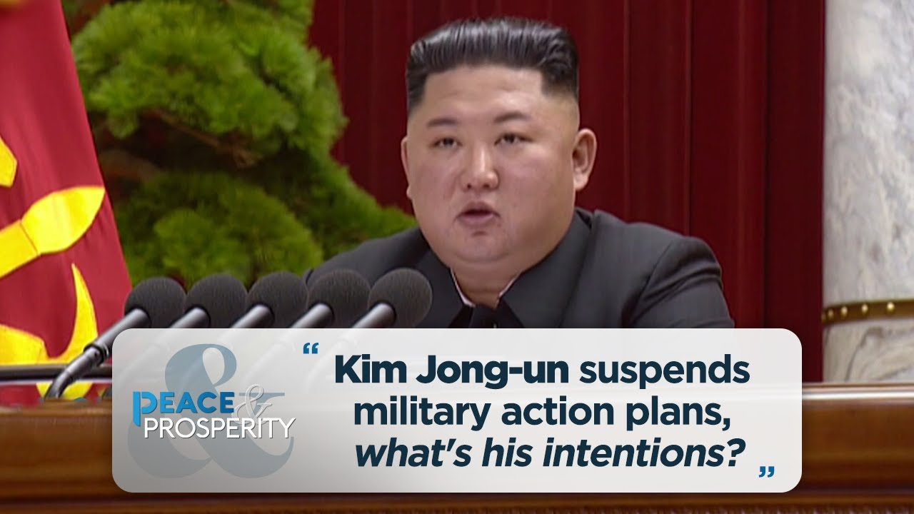 [Peace & Prosperity] Kim Jong-un suspends military action plans, what's his intentions?
