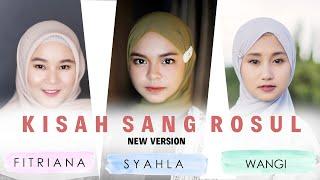 KISAH SANG ROSUL (FITRIANA , SYAHLA & WANGI INDAH) Cover