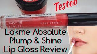 Lakme Absolute Plump & Shine Lip Gloss Review || Best Lip Gloss Ever