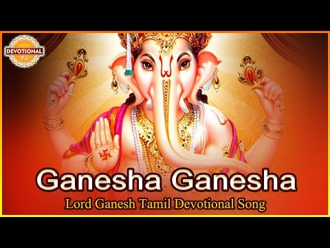ganesha-ganesha-superhit-tamil-song-|-lord-vinayagar-tamil-devotional-songs-|-devotionaltv