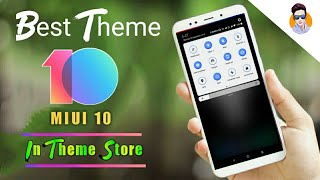Best MIUI 10 Theme in Theme Store || All Xiaomi Phones 🔥