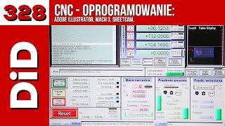 328. CNC - oprogramowanie Illustrator, Mach 3, SheetCam.