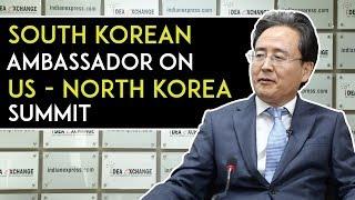 """I'm cautiously optimistic"", South Korean Ambassador On Trump Kim Jong Un Meeting"