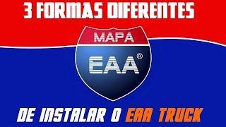 COMO INSTALAR O MAPA EAA TRUCK - 3 FORMAS DEFINITIVAS - ETS2